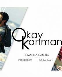 Okay Kanmani Malayalam - Tamil Movie - Mani Ratnam
