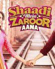 Shaadi Mein Zaroor Aana Official Trailer