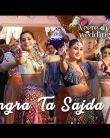 Bhangra Ta Sajda Video Song - Veere Di Wedding