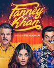 Fanney Khan Official Trailer