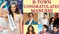Miss World 2017, Manushi Chhillar: This is how Bollywood REACTS