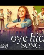 Oye Hichki Video Song - Hichki Videos