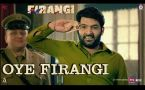 Oye Firangi Video Song - Firangi