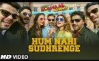 Hum Nahi Sudhrenge Video Song - Golmaal Again
