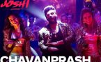 Chavanprash Video Song - Bhavesh Joshi Superhero Ft. Arjun Kapoor & Harshvardhan Kapoor