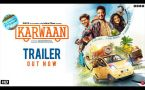 Karwaan Official Trailer