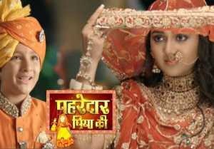 Pehredaar Piya Ki makers CHANGED storyline, takes a 12 yrs LEAP  FilmiBeat