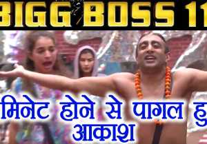 Bigg Boss 11: Akash Dadlani goes MAD over Vikas Gupta, fights with Benafsha