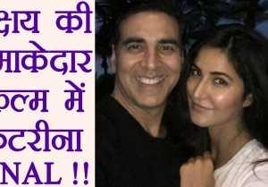 Katrina Kaif APPROACHED for Akshay Kumar starrer film Kesari