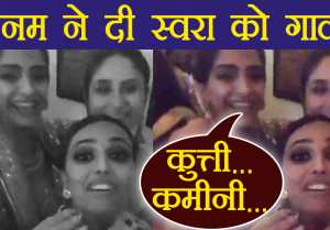 Sonam Kapoor ABUSES Swara Bhaskar at Diwali Party; Watch