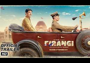 Firangi Official Trailer