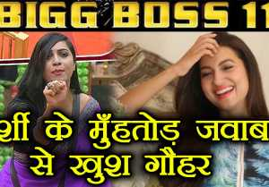 Bigg Boss 11: Gauhar Khan HAPPY with Arshi Khan's BEFITTING reply to Hina Khan