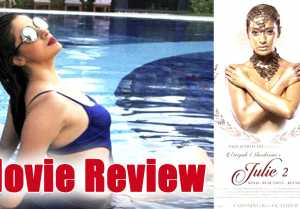 Julie 2 Movie Review: Raai Laxmi and Ravi Kishan stars in Bold Thriller  Pahlaj Nihalani