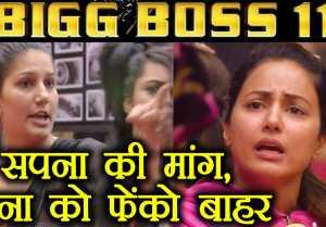Bigg Boss 11: Sapna Chaudhary wants to THROW Hina Khan out of the house