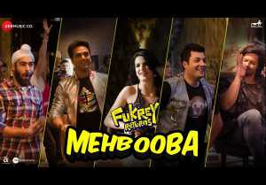 Mehbooba Video Song - Fukrey Returns