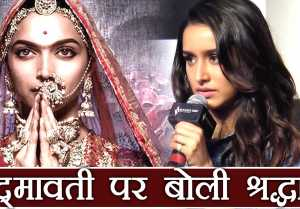 Padmavati: Shraddha Kapoor REACTS on threats received by Deepika Padukone and Bhansali  FilmiBeat