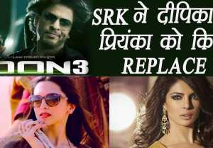 Shahrukh Khan wants to REPLACE Priyanka Chopra with Deepika Padukone in Don 3