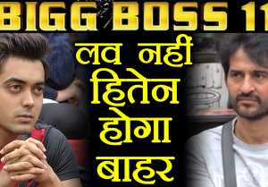 Bigg Boss 11: Hiten Tejwani to get ELIMINATE, Luv Tyagi in TOP 3