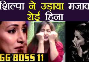 Bigg Boss 11: Hina Khan crying after seeing Shilpa Shinde making fun of her