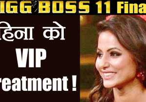 Bigg Boss 11: Hina Khan got VIP TREATMENT by the makers on FINALE sets FilmiBeat