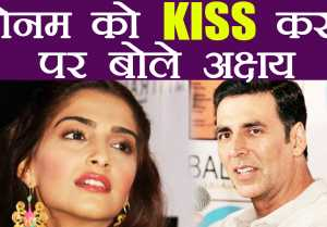 Akshay Kumar REACTS on KISSING Sonam Kapoor in Padman