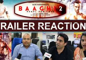 Baaghi 2 Trailer Reaction: Tiger Shroff, Disha Patani, Sajid Nadiadwala