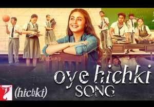 Oye Hichki Video Song - Hichki