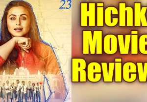 Hichki Movie Review: Rani Mukherjee Is Back With A Bang !