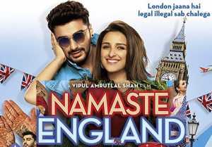 Namaste England Box Office Weekend Collection : Arjun Kapoor Parineeti Chopra