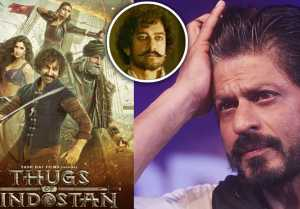 Shahrukh Khan OPENS UP about Aamir Khan's Thugs Of Hindostan; Here's Why