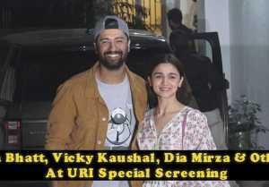 Alia Bhatt, Vicky Kaushal, Dia Mirza & Others At Uri Special Screening