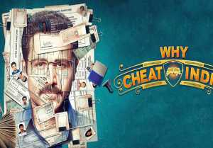 Why Cheat India Movie Review : Emraan Hashmi Shreya Dhanwanthary  Soumik Sen