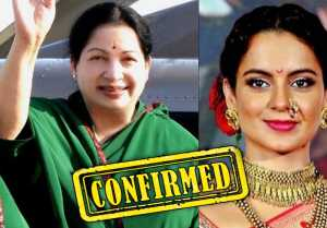 Kangana Ranaut to play Jayalalithaa in biopic after Manikarnika; Confirmed