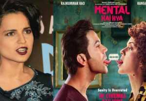 Kangana Ranaut finally reacts on Mental Hai Kya controversy