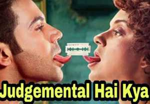Judgemental Hai Kya Box Office Prediction: Kangana Ranaut | Rajkummar Rao | Ekta Kapoor