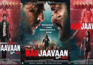 Sidharth Malhotra & Riteish Deshmukh starrer Marjaavaan's new posters out