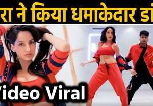 Nora Fatehi dance video on Garmi Song goes viral on social media