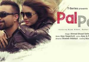 Ajaz khan Pal Pal Song Review