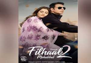 Filhaal 2: Akshay Kumar & Nupur Sanon's Continued Love Story To Drop It's Teaser On This Date