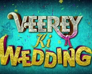Veerey Ki Wedding Official Trailer