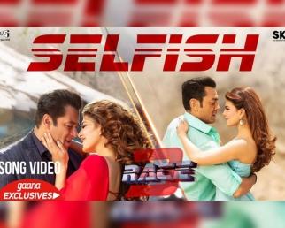Selfish Video Song - Race 3