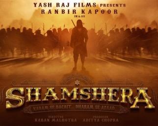 Ranbir Kapoor In And As Shamshera - Film Announcement