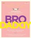 Bro Daddy