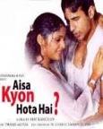 Aisa Kyon Hota Hai?