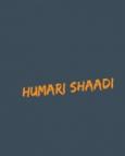 Humari Shaadi