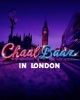 Chaalbaaz In London