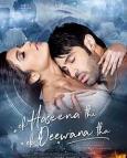Ek Haseena Thi Ek Deewana (2017)