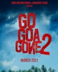 Go Goa Gone 2