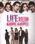 Life Mein Kabhie Kabhiee