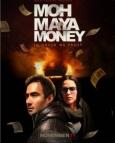 Moh Maya Money